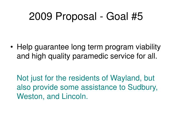 2009 Proposal - Goal #5