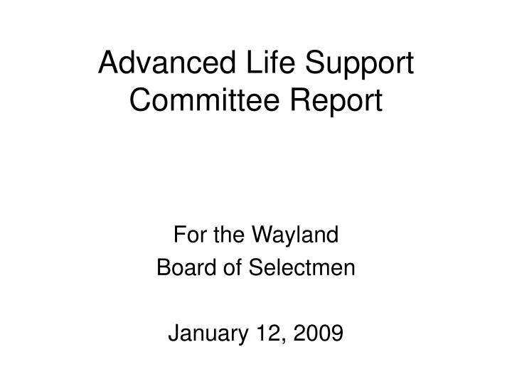 Advanced life support committee report