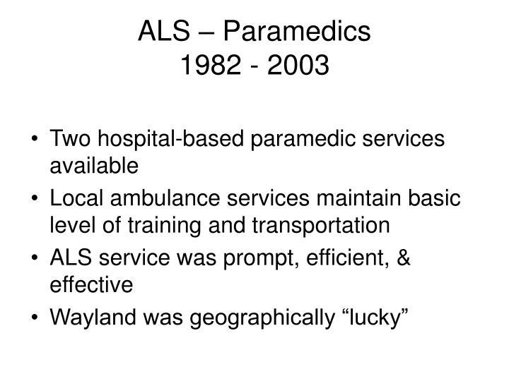 ALS – Paramedics