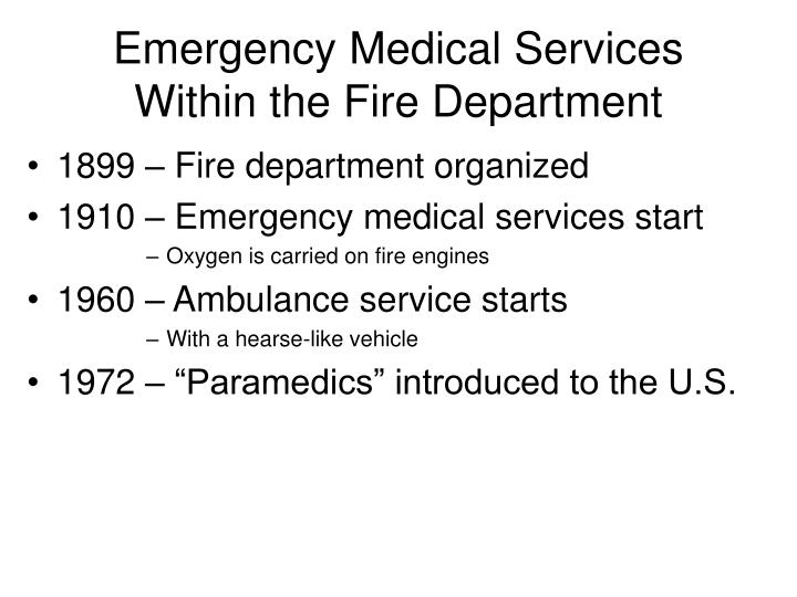 Emergency Medical Services Within the Fire Department