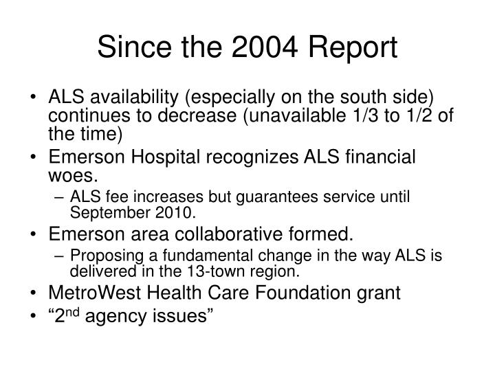 Since the 2004 Report