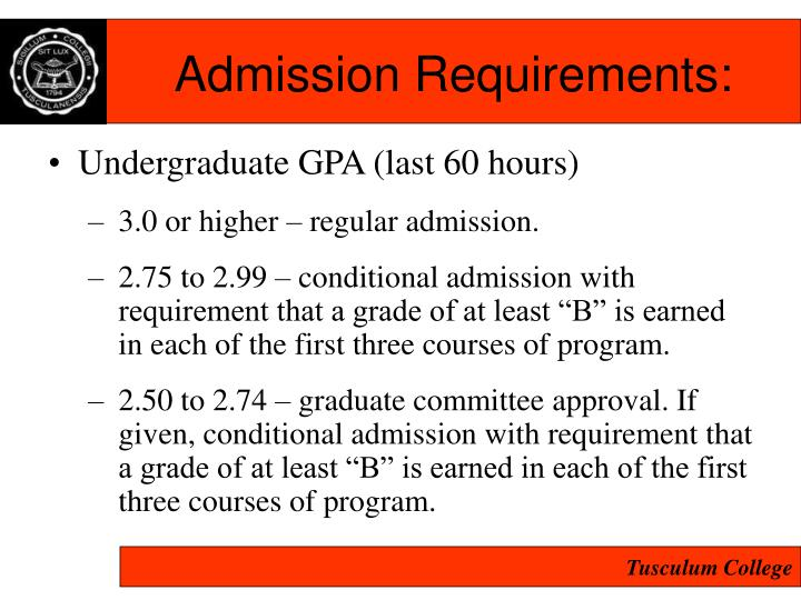 Admission Requirements: