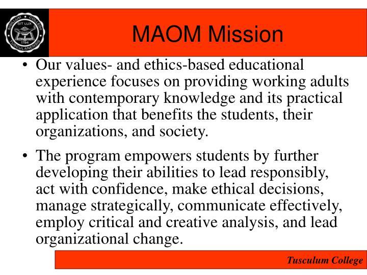 MAOM Mission