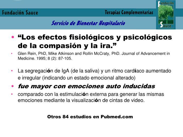 """""""Los efectos fisiológicos y psicológicos de la compasión y la ira."""""""