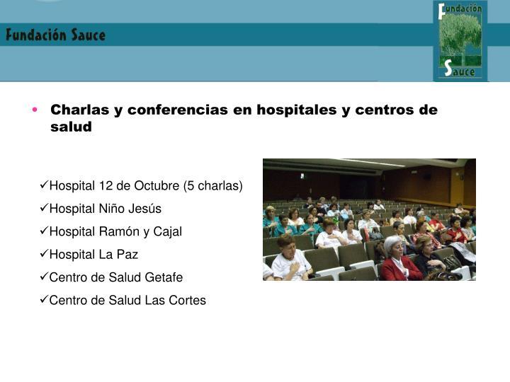 Charlas y conferencias en hospitales y centros de salud