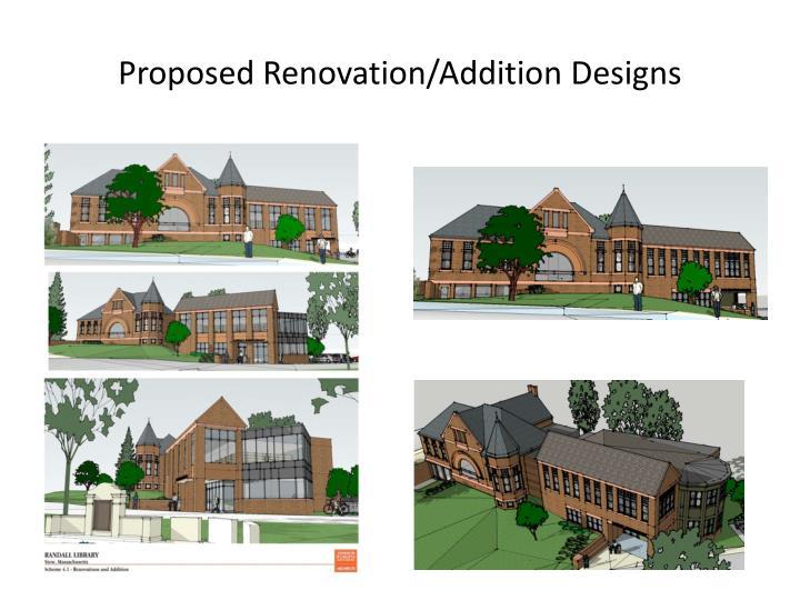 Proposed Renovation/Addition Designs