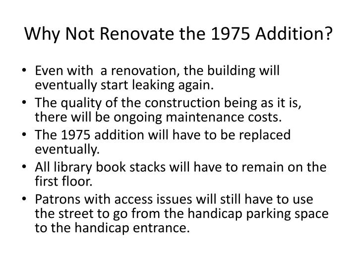 Why Not Renovate the 1975 Addition?