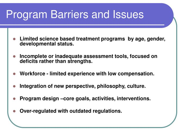 Program Barriers and Issues