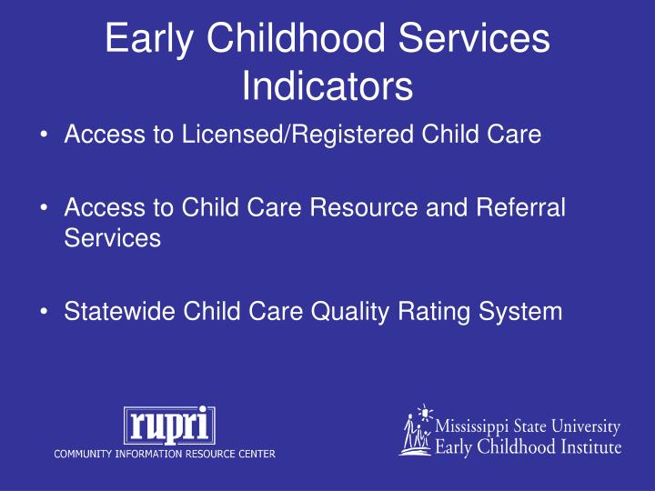 Early Childhood Services Indicators