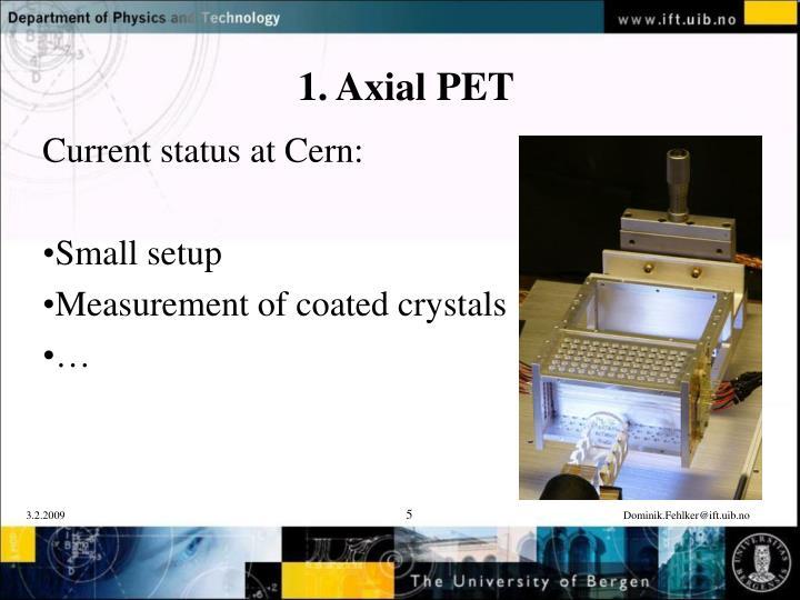 1. Axial PET