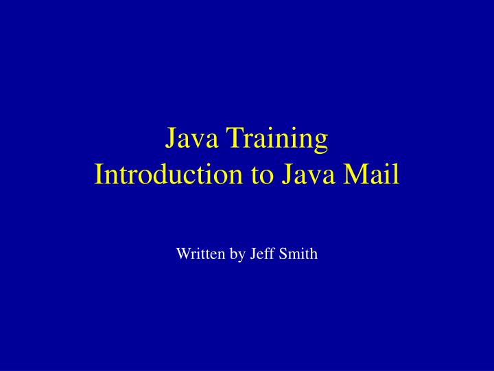 java training introduction to java mail n.