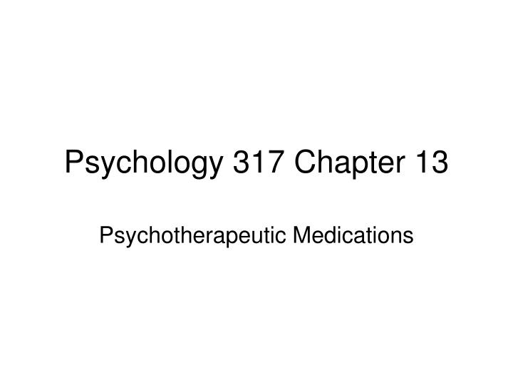 psychology 317 chapter 13 n.