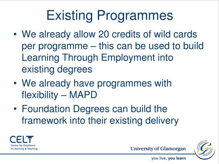 Existing Programmes