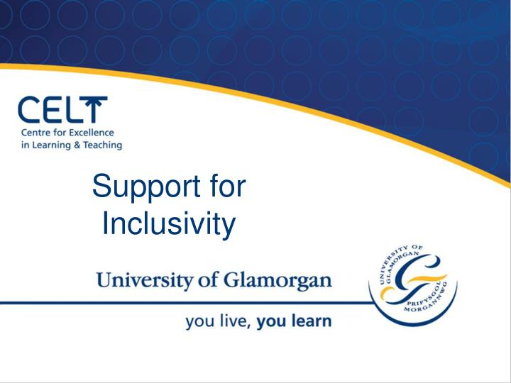 Support for Inclusivity