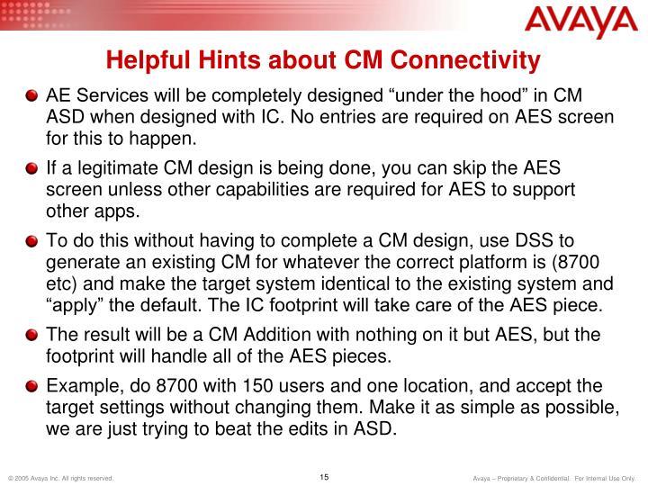 Helpful Hints about CM Connectivity