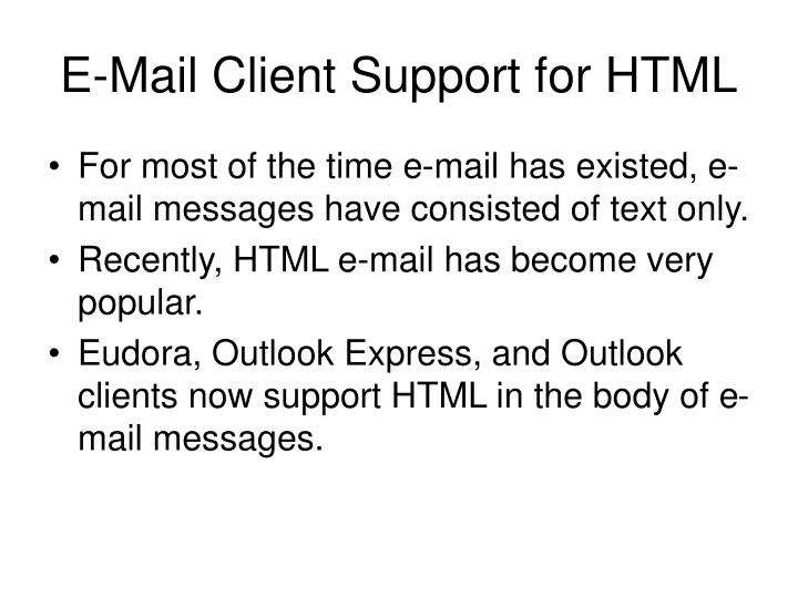 E-Mail Client Support for HTML