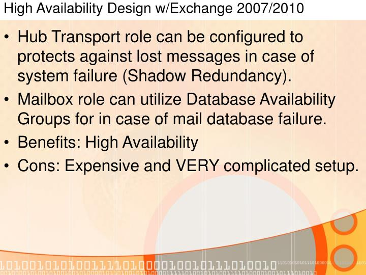 High Availability Design w/Exchange 2007/2010