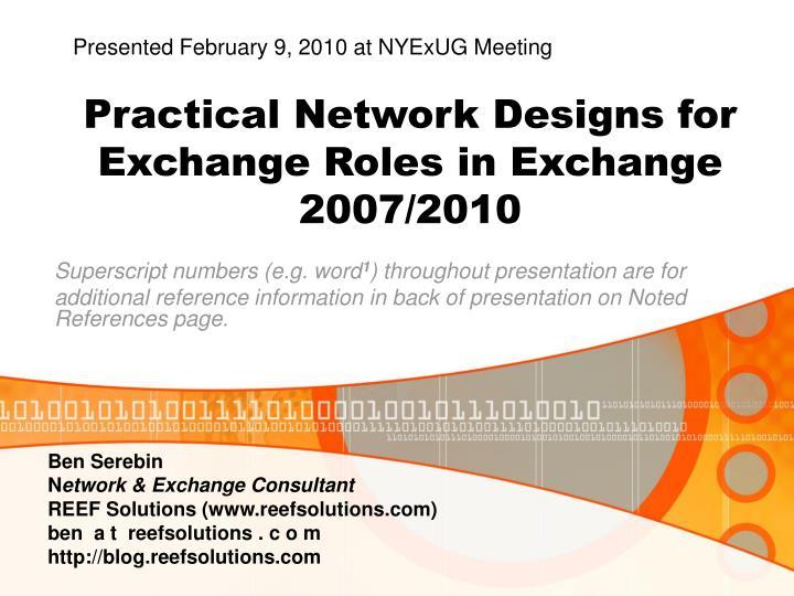 Practical network designs for exchange roles in exchange 2007 2010