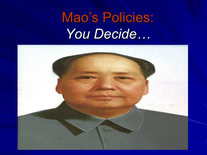 mao s policies you decide n.