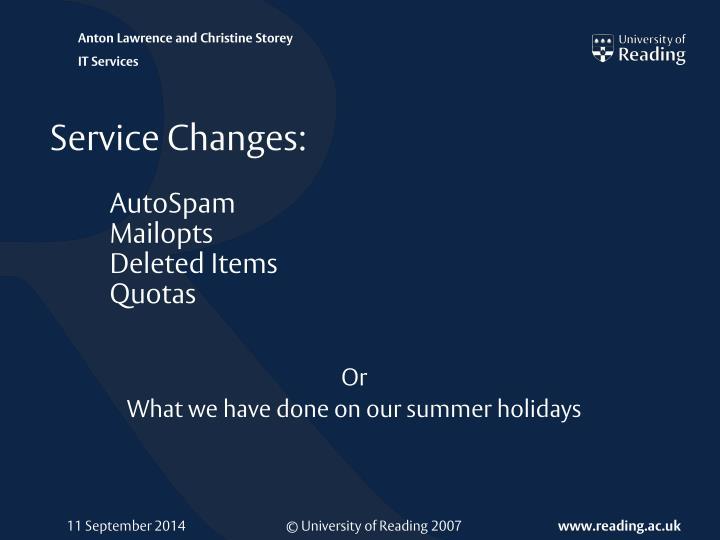 Service changes autospam mailopts deleted items quotas