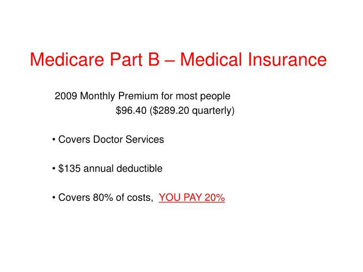 Medicare Part B – Medical Insurance