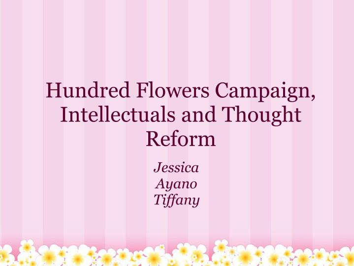 Hundred flowers campaign intellectuals and thought reform