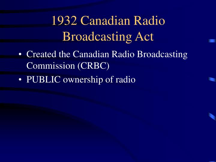 1932 Canadian Radio Broadcasting Act
