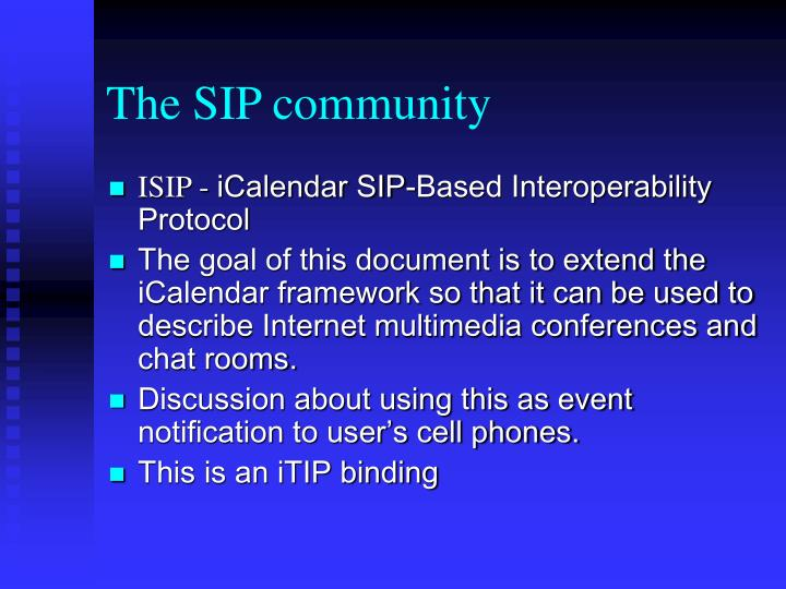 The SIP community