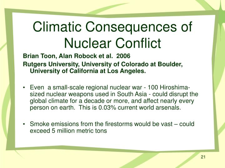 Climatic Consequences of Nuclear Conflict