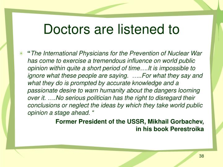 Doctors are listened to