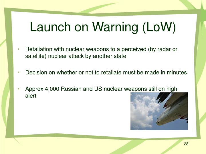 Launch on Warning (LoW)