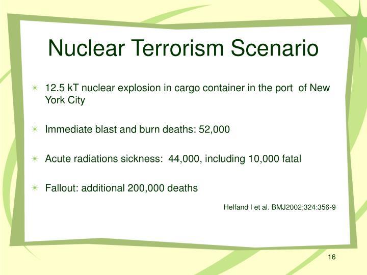 Nuclear Terrorism Scenario