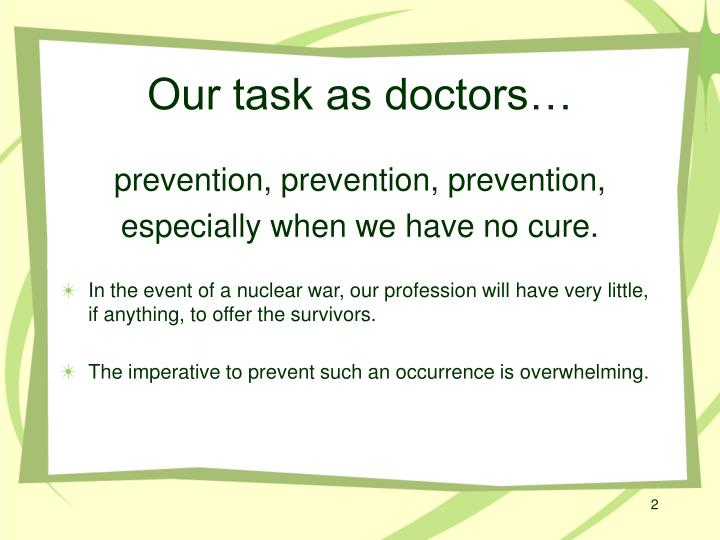 Our task as doctors