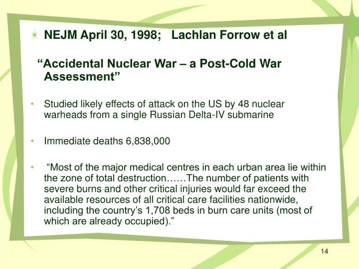 NEJM April 30, 1998;   Lachlan Forrow et al