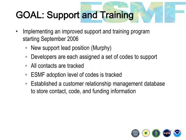 GOAL: Support and Training
