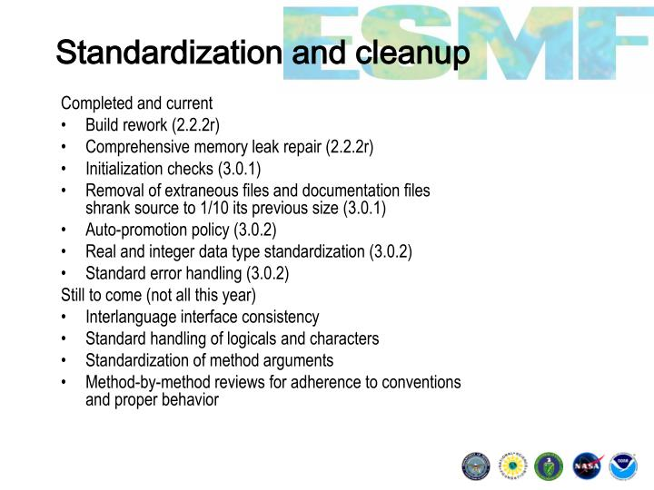 Standardization and cleanup