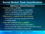 social model task coordination