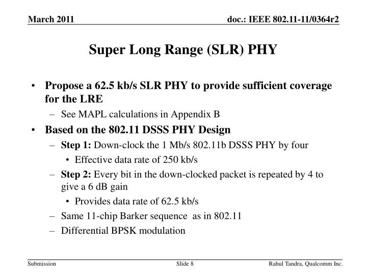 Super Long Range (SLR) PHY