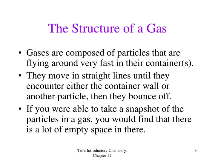 The structure of a gas