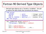 fortran 90 derived type objects