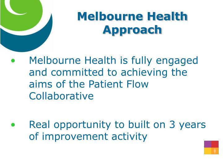 Melbourne health approach