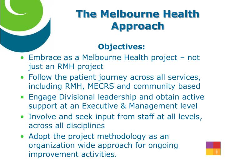 The Melbourne Health  Approach