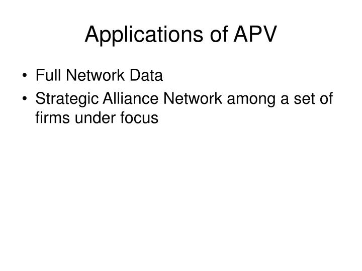 Applications of APV