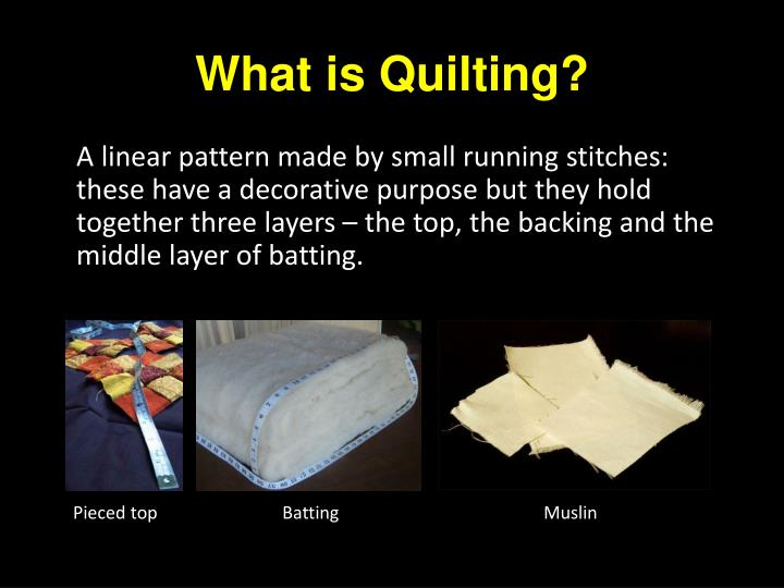What is quilting
