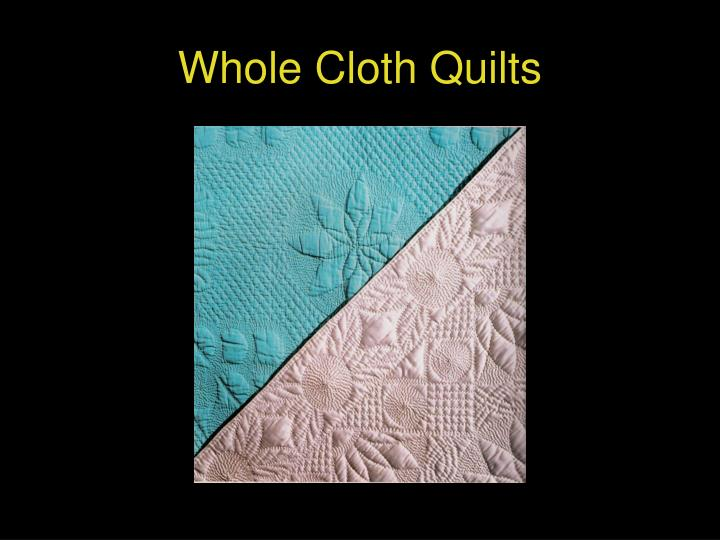 Whole Cloth Quilts