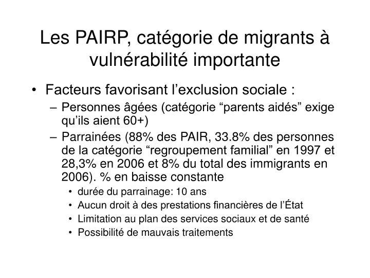Les PAIRP, catégorie de migrants à vulnérabilité importante