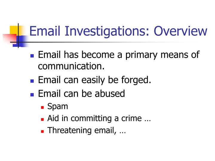 Email investigations overview