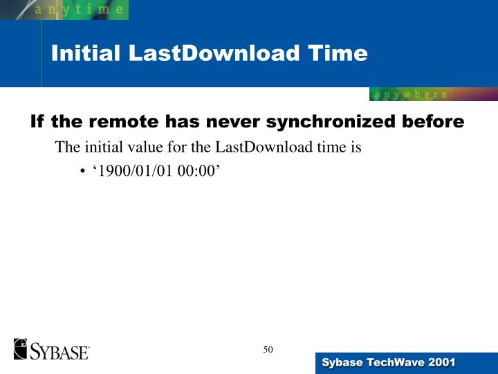 If the remote has never synchronized before