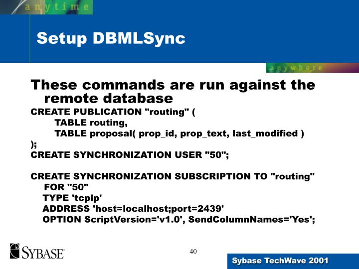 These commands are run against the remote database
