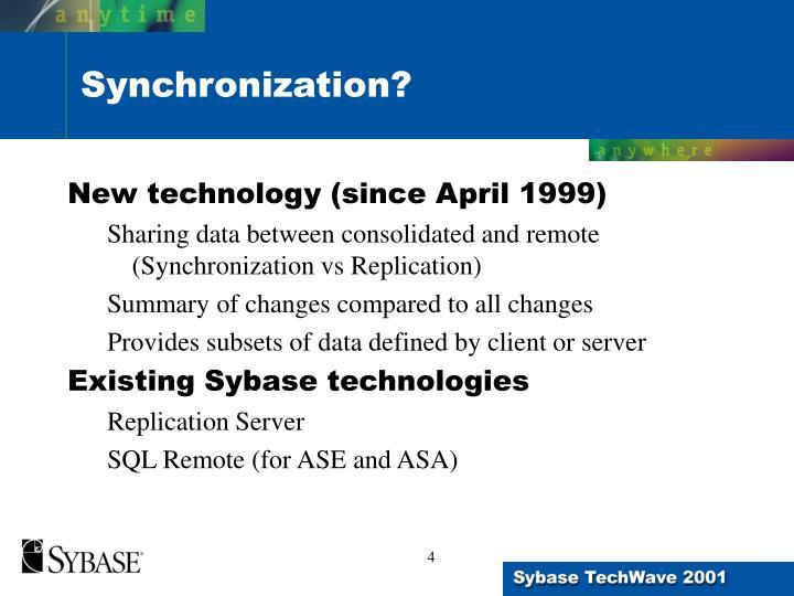 New technology (since April 1999)
